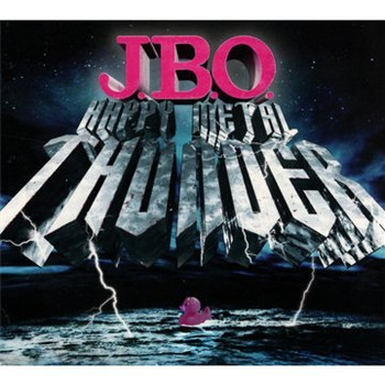 J.B.O. - Happy Metal Thunder (Digipak)