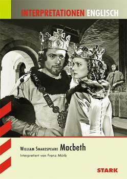 Interpretationshilfe Englisch: Interpretationshilfen Englisch  Shakespeare: Macbeth - Franz Mürb