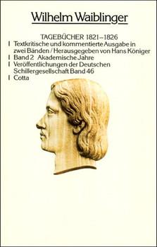 Tagebücher 1821-1826 - Wilhelm Waiblinger  [Gebundene Ausgabe]