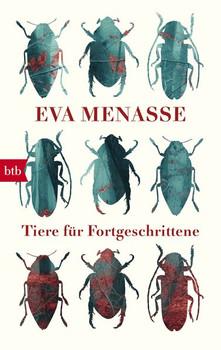 Tiere für Fortgeschrittene - Eva Menasse  [Taschenbuch]