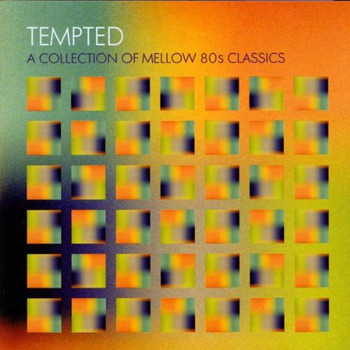 Various - Tempted Collect of Mellow 80s