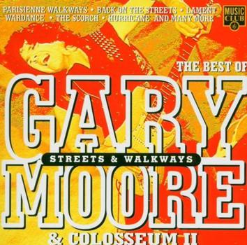 Gary Moore & Colosseum II - Street & Walkways-the Best of