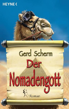Der Nomadengott. - Gerd Scherm