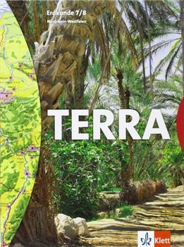 TERRA Erdkunde für Hauptschulen in Nordrhein-Westfalen: Terra. Erdkunde 7./8. Hauptschule. Schülerbuch. Nordrhein-Westfalen - Jürgen Bünstorf
