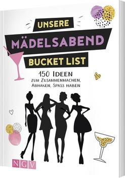 Unsere Mädelsabend Bucket List. 150 Ideen zum Zusammenmachen, Abhaken, Spaß haben - Jana Sänger  [Taschenbuch]