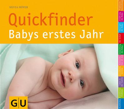 Quickfinder: Babys erstes Jahr - Silvia Höfer [Taschenbuch]