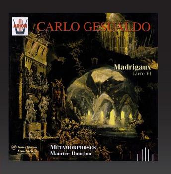 Carlo Gesualdo - SECHSTES MADRIGALBUCH