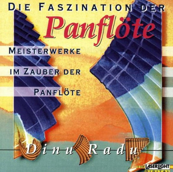 Dinu Radu - Panflöte,die Faszination der