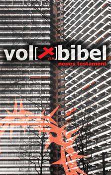 Die Volxbibel 2.0. Neues Testament - Martin Dreyer