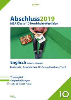 Abschluss 2019 - Mittlerer Schulabschluss Nordrhein-Westfalen Englisch. Originalprüfungen mit Trainingsteil und Audio-CD, inklusive Lösungen [Taschenbuch]