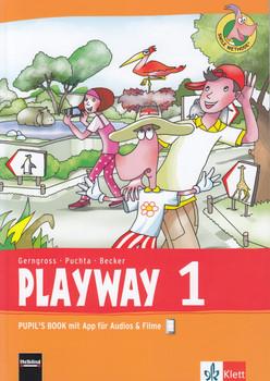 Playway 1: Pupil's Book mit App für Audios & Filme - Günter Gerngross, Herbert Puchta, et al. [Taschenbuch]