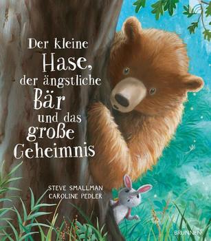 Der kleine Hase, der ängstliche Bär und das große Geheimnis - Steve Smallman  [Gebundene Ausgabe]