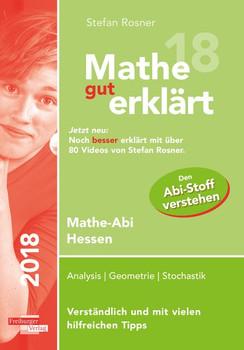 Mathe gut erklärt 2018 Hessen Grundkurs und Leistungskurs - Stefan Rosner  [Taschenbuch]