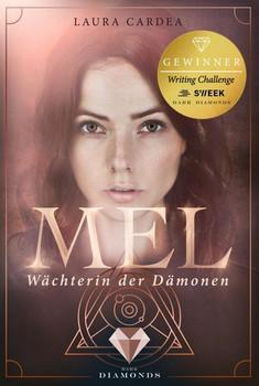 Mel - Wächterin der Dämonen - Laura Cardea  [Taschenbuch]