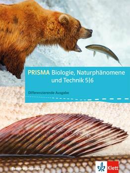 PRISMA Biologie, Naturphänomene und Technik / Schülerbuch 5./6. Schuljahr. Baden-Württemberg - Differenzierende Ausgabe [Gebundene Ausgabe]