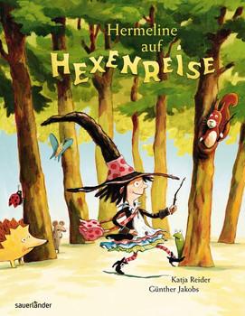 Hermeline auf Hexenreise - Katja Reider [Gebundene Ausgabe]