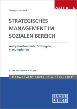 Strategisches Management im Sozialen Bereich - Georg Kortendieck [Taschenbuch]