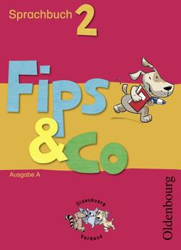 Fips & Co Sprachbuch A 2: Für alle Bundesländer außer Bayern - Andrea Bramkamp-Warmer