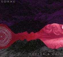 Sorxe - Matter & Void