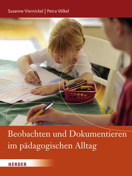 Beobachten und Dokumentieren im pädagogischen Alltag - Susanne Viernickel