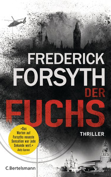 Der Fuchs. Thriller - Frederick Forsyth  [Gebundene Ausgabe]