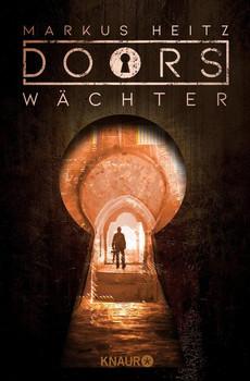 DOORS - WÄCHTER. Roman - Markus Heitz  [Taschenbuch]