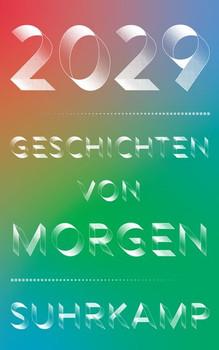 2029 – Geschichten von morgen [Taschenbuch]