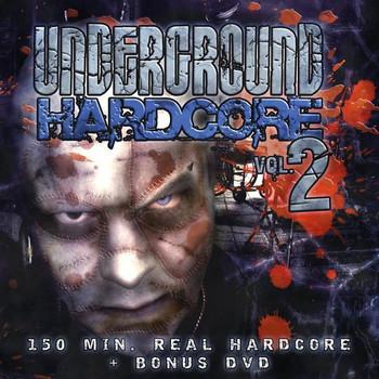 Various - Underground Hardcore Vol. 2 (2xCD + DVD)