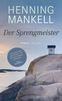 Der Sprengmeister. Roman - Henning Mankell  [Gebundene Ausgabe]