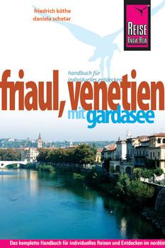 Friaul, Venetien mit Gardasee - Daniela Schetar
