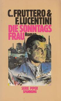 Die Sonntagsfrau - C. Fruttero & F. Lucentini [Taschenbuch]
