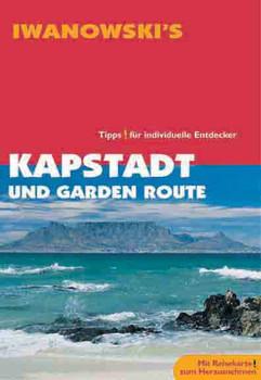 Kapstadt und Garden-Route - Reiseführer von Iwanowski: Tipps für individuelle Entdecker - Dirk Kruse-Etzbach