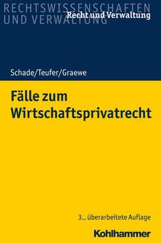 Fälle zum Wirtschaftsprivatrecht - Andreas Teufer  [Taschenbuch]