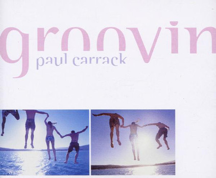 Paul Carrack - Groovin