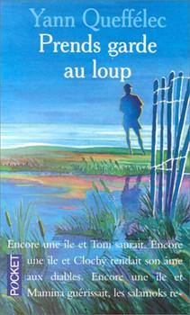 Prends garde au loup (Best) - Queffélec, Yann