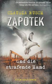 Zapotek und die strafende Hand - Claudia Rusch [Taschenbuch]