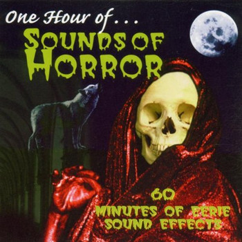 Various - One Hour of...Sounds of Horror