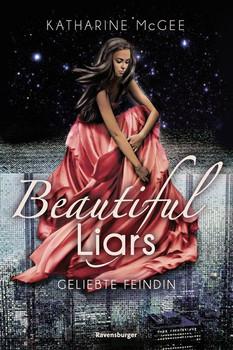 Beautiful Liars, Band 3: Geliebte Feindin - Katharine McGee  [Gebundene Ausgabe]