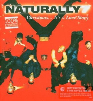 Naturally 7 - Christmas ... It's A Love Story
