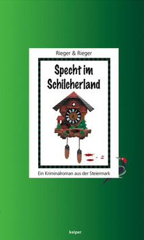 Specht im Schilcherland. Ein Kriminalroman aus der Steiermark - Mario Rieger  [Taschenbuch]