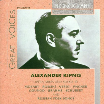 Alexander Kipnis - Opernarien und Lieder
