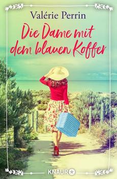 Die Dame mit dem blauen Koffer. Roman - Valérie Perrin  [Taschenbuch]