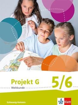 Projekt G Weltkunde 5/6. Ausgabe Schleswig-Holstein ab 2016. Schülerbuch Klasse 5/6 [Gebundene Ausgabe]