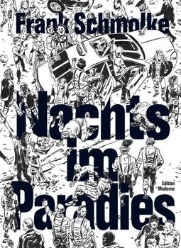 Nachts im Paradies - Frank Schmolke  [Taschenbuch]