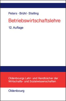 Betriebswirtschaftslehre: Einführung - Sönke Peters