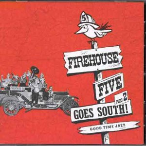 Firehouse Five Plus Two - ...Goes South