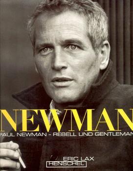Paul Newman. Rebell und Gentleman. - Eric Lax