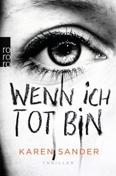 Wenn ich tot bin - Karen Sander  [Taschenbuch]