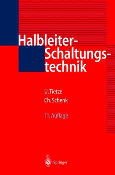 Halbleiter - Schaltungstechnik - Ulrich Tietze