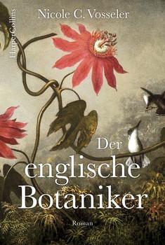 Der englische Botaniker - Nicole C. Vosseler  [Taschenbuch]